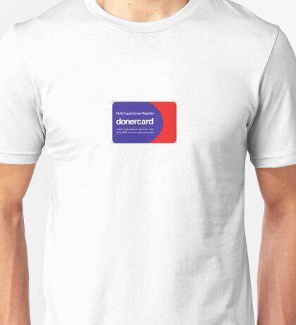 Doner card Unisex T-Shirt