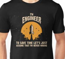 I'm ENGINEER Unisex T-Shirt