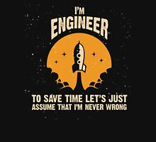 I'm ENGINEER Unisex T-Shirt