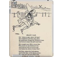 Miniature Under the Window Pictures & Rhymes for Children Kate Greenaway 1880 0030 Crazy Dan iPad Case/Skin