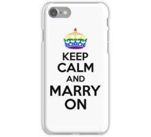 KEEP CALM AND MARRY ON iPhone Case/Skin