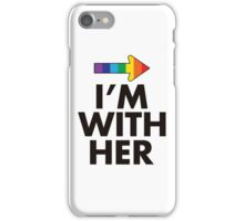 I Am With Her Lesbian Couples Design iPhone Case/Skin