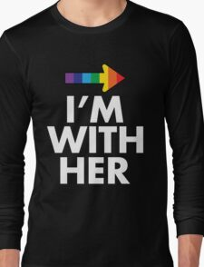I Am With Her Lesbian Couples Design Long Sleeve T-Shirt