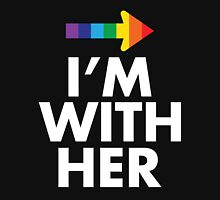 I Am With Her Lesbian Couples Design T-Shirt