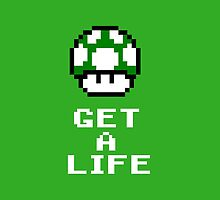 Get a life - pixel art by galegshop