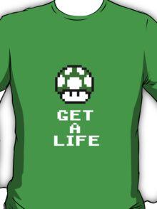 Get a life - pixel art T-Shirt