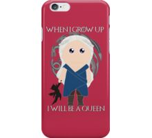 When I grow up, I will be a princess iPhone Case/Skin