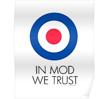 In MOD We Trust Poster