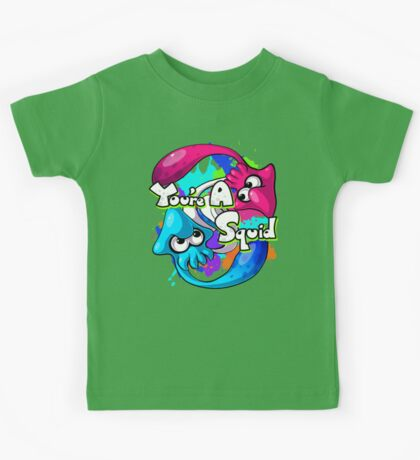 You're a Squid Now Kids Tee