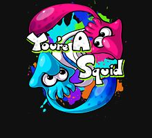 You're a Squid Now T-Shirt