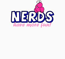 Nerds have more fun! Womens Fitted T-Shirt