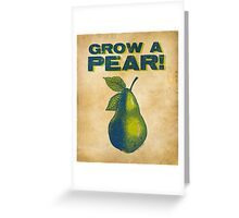Grow A Pear Greeting Card