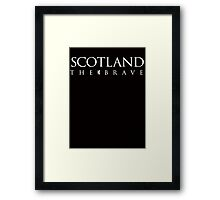 Scotland the Brave Framed Print