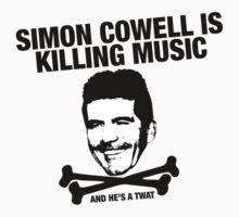 Simon Cowell Is Killing Music by Ross Robinson
