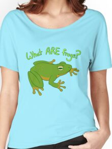 What ARE Frogs? (Basic edition) Women's Relaxed Fit T-Shirt