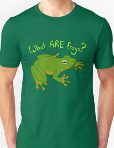 What ARE Frogs? (Basic edition) Unisex T-Shirt