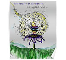 The Reality of Extinction: The last flower... Poster