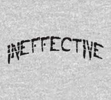 INEFFECTIVE. Cool Typography Design. by doughballdesign