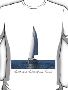 R and R Time! T-Shirt