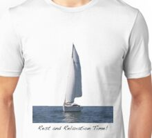 R and R Time! Unisex T-Shirt
