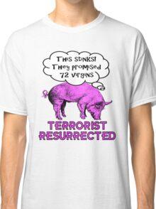 Terrorist Pig Resurrection Classic T-Shirt
