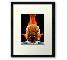 You Burn Me Up Framed Print