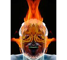 You Burn Me Up Photographic Print