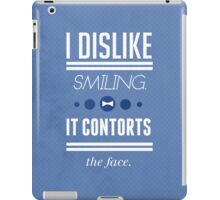 I Dislike Smiling iPad Case/Skin