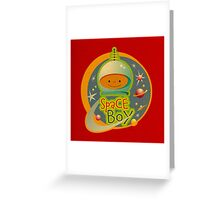 Space Boy! Greeting Card