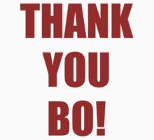 Thank You Bo! by jdbruegger