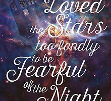 Doctor Who + I Have Loved The Stars Too Fondly by Denise Giffin
