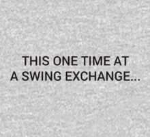 One Time, At A Swing Exchange... (Dark) Kids Clothes