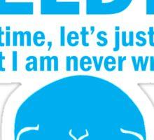 I AM A WELDER Sticker