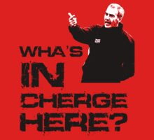Wha's in cherge here? by ScottishFitba