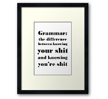 Grammar: The Difference Between Your and You're Framed Print