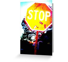 My Crazy Stop Sign Greeting Card