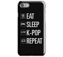 EAT SLEEP KPOP REPEAT iPhone Case/Skin