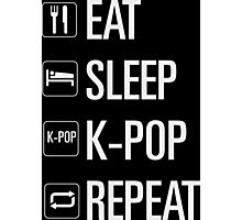 EAT SLEEP KPOP REPEAT Photographic Print