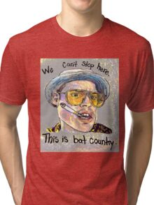 This is Bat Country Tri-blend T-Shirt