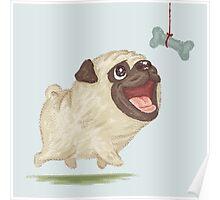 Happy Pug and bone Poster
