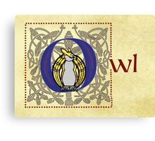 O Is for Owl - Manuscript Page Canvas Print