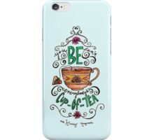 Everybody's Cup of Tea iPhone Case/Skin