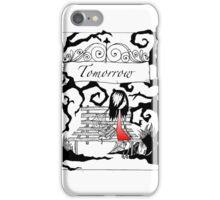 Tomorrow iPhone Case/Skin