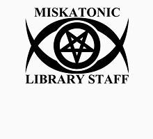 MISKATONIC LIBRARY STAFF Unisex T-Shirt
