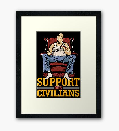 Support Our Civilians Framed Print