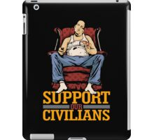 Support Our Civilians iPad Case/Skin