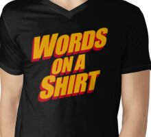 Words On A Shirt Mens V-Neck T-Shirt