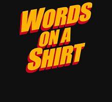 Words On A Shirt Mens V-Neck T-Shirt