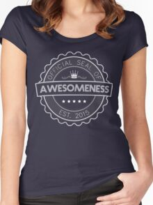 Official Seal Of Awesomeness Women's Fitted Scoop T-Shirt