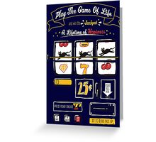 Slot Machine Of Life Greeting Card